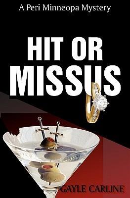 Hit or Missus by Gayle Carline