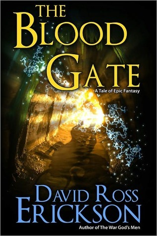 The Blood Gate by David Ross Erickson