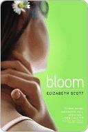 Bloom by Elizabeth Scott