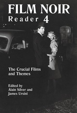 Film Noir Reader 4: The Crucial Films and Themes (Film Noir Reader)
