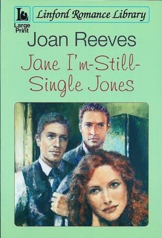 Jane (I'm Still Single) Jones by Joan Reeves