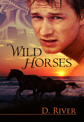 Wild Horses by D. River