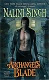 Archangel's Blade (Guild Hunter, #4)