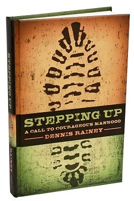 Stepping Up by Dennis Rainey