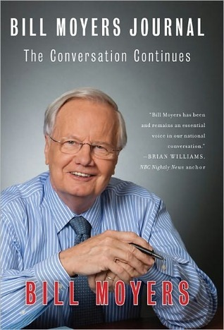 Bill Moyers Journal by Bill Moyers