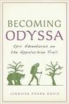 Becoming Odyssa by Jennifer Pharr Davis