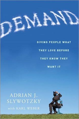 Demand by Adrian J. Slywotzky