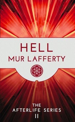 Hell by Mur Lafferty