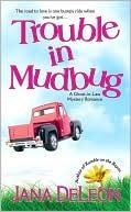 Trouble in Mudbug by Jana Deleon