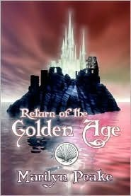Return of the Golden Age by Marilyn Peake