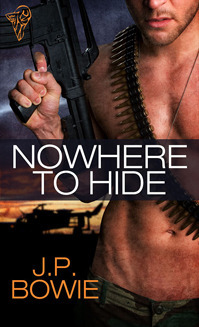Nowhere to Hide by J.P. Bowie