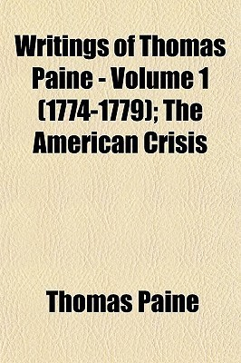 The Writings of Thomas Paine 1 1774-79