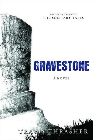 Gravestone(Solitary Tales 2)