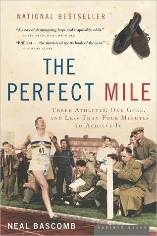 The Perfect Mile: Three Athletes, One Goal, and Less Than Four Minutes to Achieve It EPUB