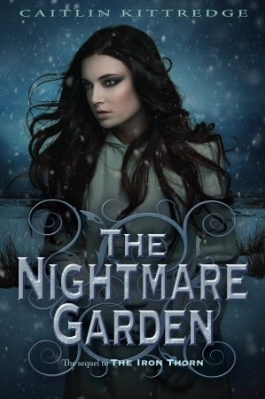 The Nightmare Garden by Caitlin Kittredge