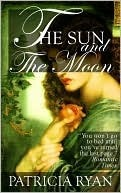 The Sun and the Moon by Patricia Ryan