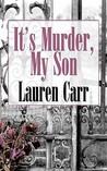 It's Murder, My Son (Mac Faraday Mystery, #1)