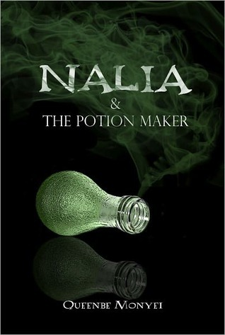 Nalia and the Potion Maker (Nalia, #1)