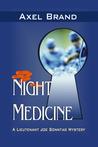 Night Medicine (Lieutenant Joe Sonntag Mysteries)