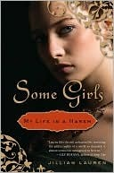 Some Girls by Jillian Lauren