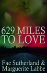 629 Miles To Love