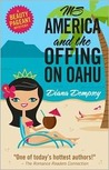 Ms America and the Offing on Oahu (Beauty Queen Mystery, #1)