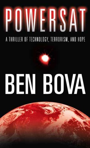 Powersat: A Thriller of Technology, Terrorism, and Hope (The Grand Tour Book 1)