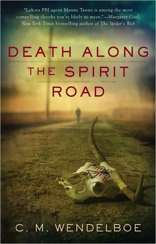 Death Along the Spirit Road by C.M. Wendelboe