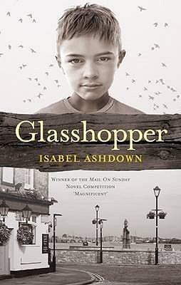 Glasshopper by Isabel Ashdown