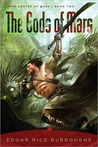 The Gods of Mars by Edgar Rice Burroughs