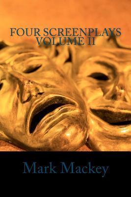 Four Screenplays Volume II