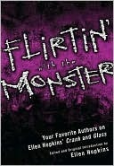 Flirtin With the Monster: Your Favorite Authors on Ellen Hopkins Crank and Glass