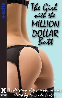 The Girl with the Million Dollar Butt