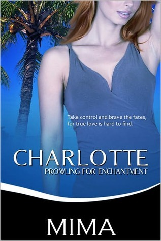 Charlotte, Prowling for Enchantment(Take Control Trilogy 2) - Mima