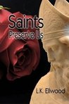 Saints Preserve Us
