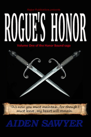 Rogue's Honor by Aiden Sawyer