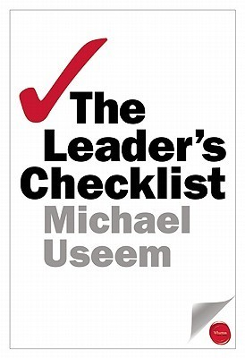The Leader's Checklist: 15 Mission-Critical Principles