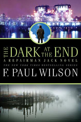The Dark at the End (Repairman Jack, #15)
