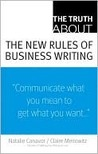 The Truth About the New Rules of Business Writing (Truth About Series)