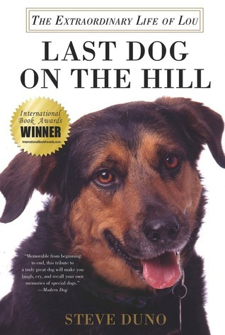 Last Dog on the Hill by Steve Duno