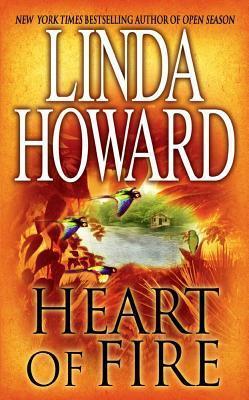 Heart of Fire by Linda Howard