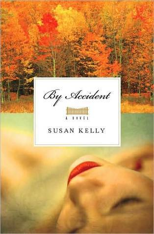 By Accident by Susan  Kelly