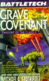 Grave Covenant: Book Two of Twilight of the Clans