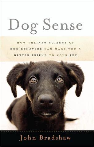 Dog Sense by John   Bradshaw