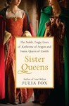 Sister Queens: Th...