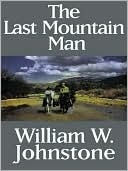 The Last Mountain Man(Mountain Man 1)