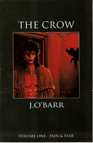 The Crow Volume 1: Pain & Fear(The Crow (Tundra Press) 1)