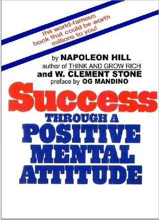 Success through a positive mental attitude by napoleon hill fandeluxe Gallery