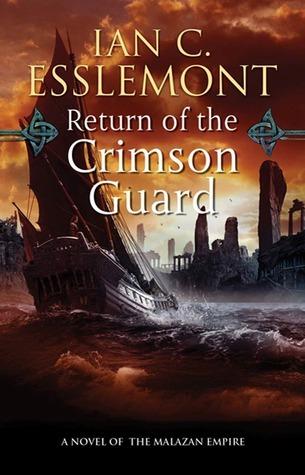 Return of the Crimson Guard (Malazan Empire, #2)