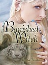 Banished Witch by Anita Philmar
